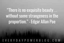 40 Edgar Allan Poe Quotes On Life Happiness Everyday Power Awesome Edgar Allan Poe Quotes