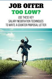 How To Write Counter Offer Job Offer Too Low Use These Key Salary Negotiation