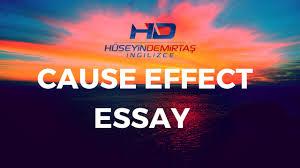 cause effect essay nedir cause effect essay nedir