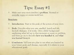 academic writing the common college essay ppt video online  tips essay 1 make sure your story involves a problem normal or everyday