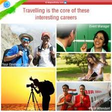 amazing career paths in travel and tourism industry travel discover 5 most interesting careers for travel buffs exciting career options for travelers who love traveling and searching career options in travel and