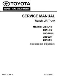 toyota reach lift truck 7bdru15 7bru18 7bru23 7bsu20 7bsu25 original illustrated factory workshop service manual for toyota reach lift truck type 7fbru 7bsu