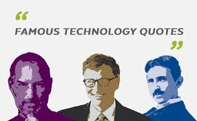 40 Perceptive Tech Quotes About Information Technology Planet Amazing Informative Wise Quotes