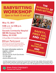 osceola county h youth osceola county iowa state university isu extension and outreach osceola county is offering a babysitting workshop for youth ages 12 and up on saturday 13 from 9 00