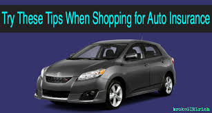 Try These Tips When Shopping for Auto Insurance - brokeGIRLrich