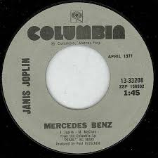 Lyrics to song buy me a mercedes benz by janis joplin: The Story Behind Janis Joplin S Mercedes Benz Wsj
