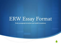 erw essay format body paragraph structure and useful transitions 1 iuml129147 erw essay format body paragraph structure and useful transitions