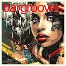 Bargrooves: Deluxe Edition 2017