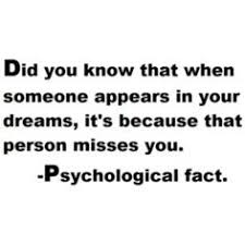 Quotes About Dreaming Of Someone Best Of 24 Best Facts About Dreams Images On Pinterest Fun Facts Dream