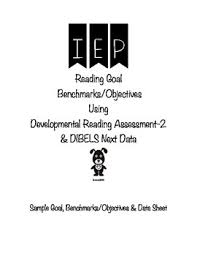 Developmental Reading Assessment Sample Iep Reading Goal Benchmarks Objective Using Dra 2 Dibels Next Data