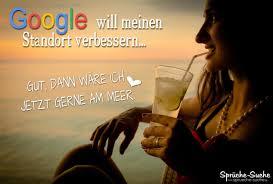 Lustige Sprueche Ueber Google Urlaub Am Meer Gute Bilder