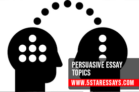 Interesting Persuasive Essay Topics For Students In 2019