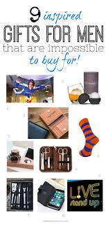 fantastic gift ideas for men who are impossible to for get them the perfect