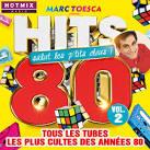 Marc Toesca Présente Hits 80