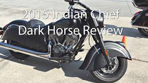 2015 indian chief dark horse motorcycle review youtube