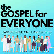 The Gospel for Everyone