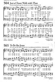 the celebration hymnal songs and hymns for worship i am weak  just a closer walk thee