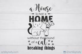 Funny Cat And Home Quote Illustration Graphic By Artsbynaty Creative Fabrica