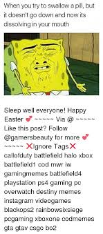 Happy Easter Xbox When You Try To Swallow A Pill But It Doesnt Go Down And