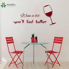 Us 668 25 Offwandtattoo Vinyl Aufkleber Glas Wein Mit Zitat Wine Ein Bit Sie Fühlen Sich Besser Cafe Küche Esszimmer Decor Poster Ww 371 In