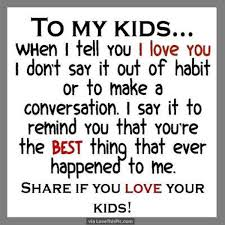 Quotes About Your Children Inspiration Love Your Children Quotes Delectable Share If You Love Your Kids