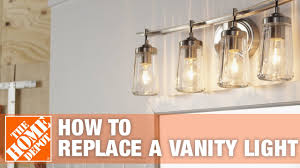 Remove Vanity Light How To Install Vanity Lights The Home Depot
