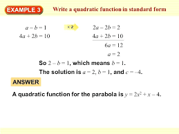 how to write quadratic function in standard form math example 3 write a quadratic function in