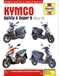 kymco agility and super 8 scooters repair manual by haynes 2005 2015