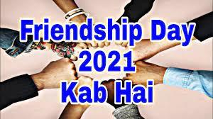 Friendship Day 2021 Date ...