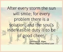 Quote About Happiness 50 Amazing After Every Storm The Sun Will Smile For Every Problem There Is A