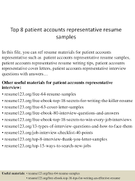 Top 8 patient accounts representative resume samples In this file, you can  ref resume materials ...