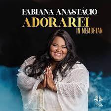 Fabiana anastácio | adorarei clipe oficial. Cd Fabiana Anastacio Adorarei In Memorian Baixar Som Gospel