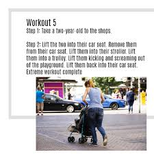 workout 5 step 1 take a two year old to the s