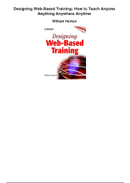 E Learning By Design William Horton Pdf Designing Web Based Training How To Teach Anyone Anything