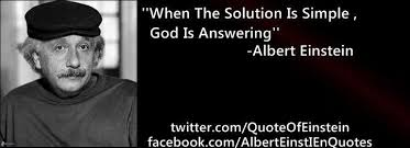 "Einstein Quotes On God Awesome When The Solution Is Simple God Is Answering "" Albert Einstein"