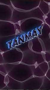 Tanmay as a ART Name Wallpaper!