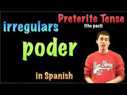02 Spanish Lesson Preterite Irregulars Poder