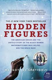 hidden figures poster. Contemporary Hidden Hidden Figures The American Dream And The Untold Story Of Black Women  Mathematicians Who For Figures Poster N