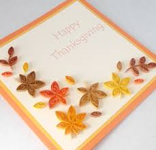 home made thanksgiving cards paper daisy cards quilled thanksgiving card