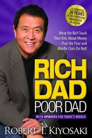 rich dad poor dad what the rich teach their kids about money that  rich dad poor dad what the rich teach their kids about money that the poor and middle class do not by robert t kiyosaki paperback barnes noble®