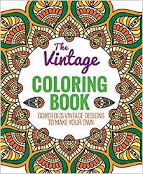 The Vintage Coloring Book 9781626864726 Editors Of