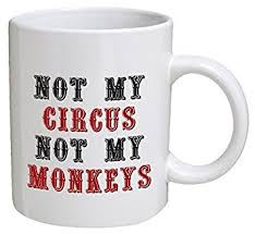 office mugs funny. funny mug not my circus monkeys office 11 oz coffee mugs
