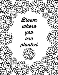 Free printable love quotes coloring sheets. Free Printable Flower Quote Coloring Pages