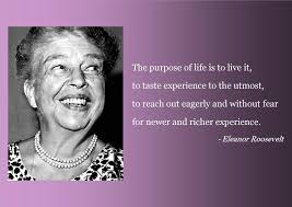 Four Life Principles Thanks Eleanor Roosevelt Cindy Bruchman