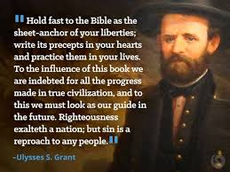Ulysses S Grant Quotes Impressive Famous Christian Quotes From Presidents Beliefnet Ulysses S
