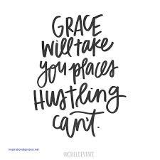 Grace Quotes Beauteous Inspirational Quotes About Grace Inspirational Quotes