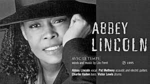 "ABBEY LINCOLN: ""Avec le temps"" (Léo Ferré) featuring PAT METHENY / CHARLIE  HADEN / VICTOR LEWIS - YouTube"