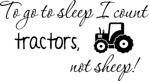 Wall Decal Quote To Go To Sleep I Count Tractors Not Sheep Cute Inspirational Home Vinyl Wall Quotes Decals Sayings Art Lettering