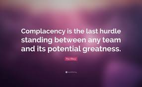 Complacency Quotes New Complacency Quotes Mr Quotes