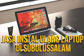 Metalic noise, mono sound, continuous disconect. Jasa Instal Ulang Laptop Notebook Di Kota Subulussalam Dan Sekitarnya Menerima Panggilan Aorlin